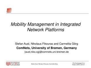 Mobility Management in Integrated Network Platforms