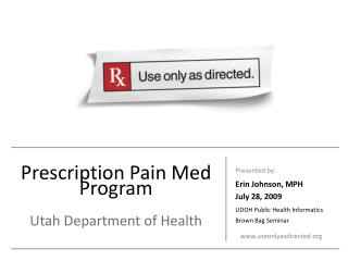 Prescription Pain Med Program  Utah Department of Health