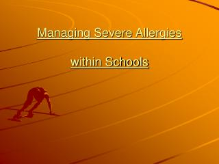 Managing Severe Allergies within Schools