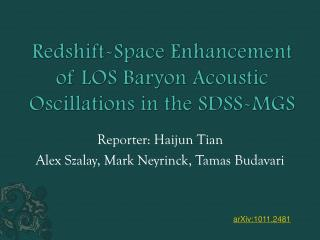 Redshift -Space Enhancement of LOS Baryon Acoustic Oscillations in the SDSS-MGS