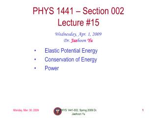 PHYS 1441 – Section 002 Lecture #15
