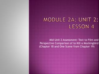 Module 2A: Unit 2: Lesson 4