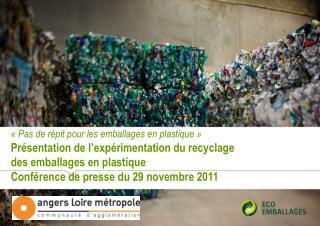 Pas de r pit pour les emballages en plastique   Pr sentation de l exp rimentation du recyclage  des emballages en plas