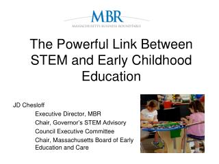The Powerful Link Between STEM and Early Childhood Education