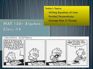 MAT 150– Algebra  Class #4