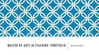 Master of Arts in Teaching   Portfolio