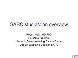 SARC studies: an overview