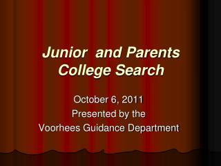 Junior  and Parents College Search