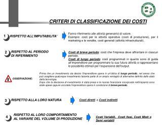 CRITERI DI CLASSIFICAZIONE DEI COSTI
