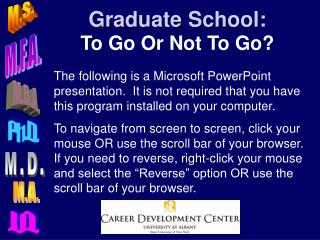 Graduate School: To Go Or Not To Go?
