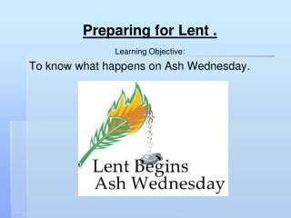 Preparing for Lent .