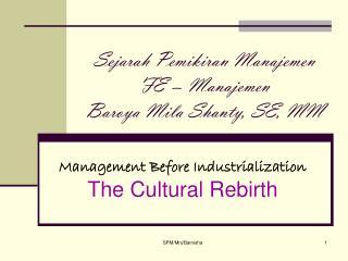 Sejarah Pemikiran Manajemen FE – Manajemen Baroya Mila Shanty, SE, MM