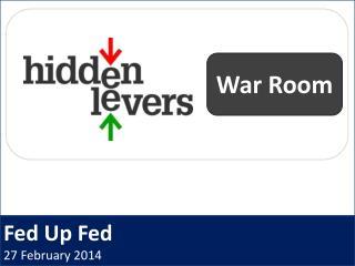 Fed Up Fed 27 February 2014