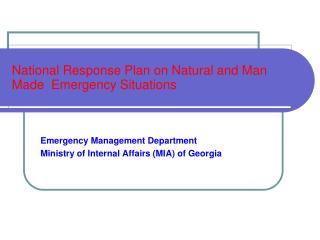 National Response Plan on Natural and Man Made  Emergency Situations