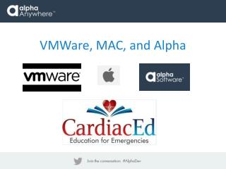 VMWare , MAC, and Alpha