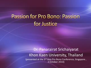 Passion for Pro Bono: Passion for Justice