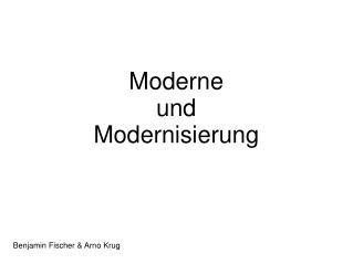 Moderne  und  Modernisierung