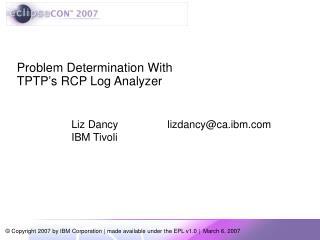 Problem Determination With  TPTP's RCP Log Analyzer