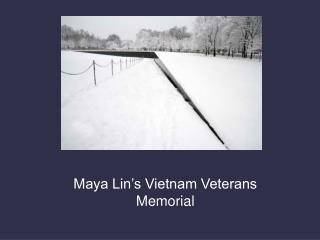 Maya Lin's Vietnam Veterans Memorial