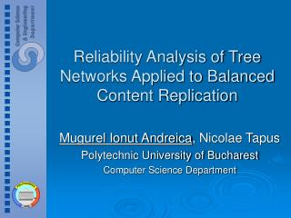 Reliability Analysis of Tree Networks Applied to Balanced Content Replication
