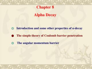 Chapter 8 Alpha Decay