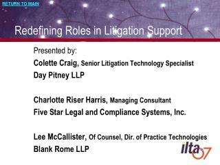 Redefining Roles in Litigation Support