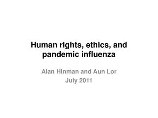 Human rights, ethics, and pandemic influenza
