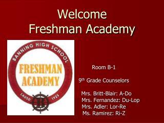 Welcome Freshman Academy