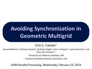 Avoiding Synchronization in Geometric  Multigrid