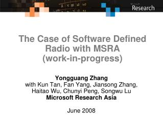 The Case of Software Defined Radio with MSRA (work-in-progress)