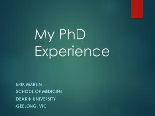 My PhD Experience