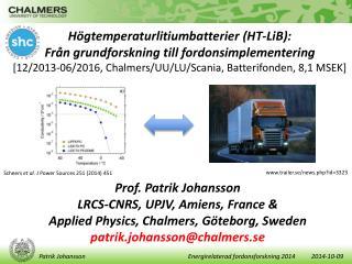 Högtemperaturlitiumbatterier  (HT-LiB):  Från grundforskning till fordonsimplementering