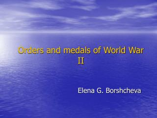 Orders and medals of World War II