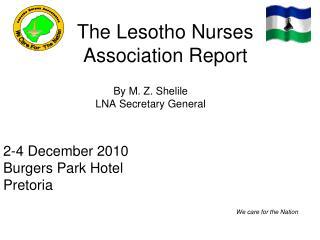 The Lesotho Nurses Association Report
