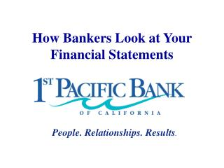 How Bankers Look at Your Financial Statements