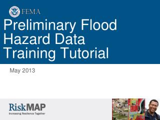 Preliminary Flood Hazard Data Training Tutorial