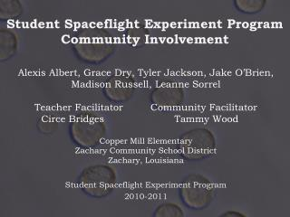 Student Spaceflight Experiment Program  Community Involvement