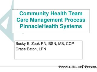 Community Health Team Care Management Process PinnacleHealth Systems