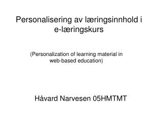 (Personalization of learning material in web-based education)