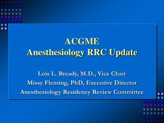 ACGME  Anesthesiology RRC Update