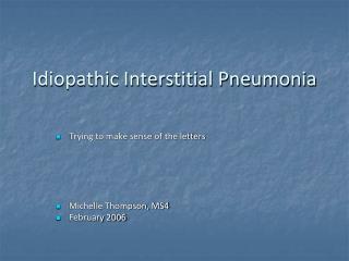 Idiopathic Interstitial Pneumonia