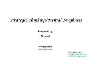 Strategic Thinking/Mental Toughness