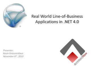 Real World Line-of-Business Applications in .NET 4.0