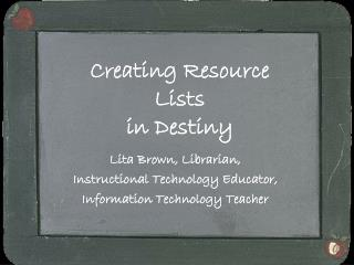 Creating Resource Lists in Destiny