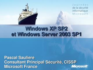 Windows XP SP2 et Windows Server 2003 SP1
