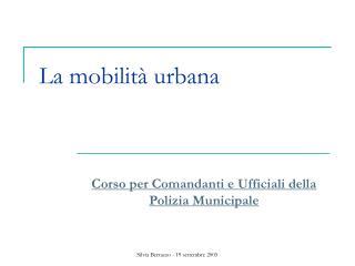 La mobilità urbana