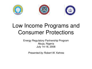 Low Income Programs and Consumer Protections