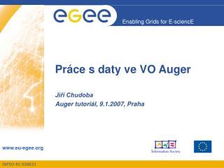 Pr áce s daty ve VO Auger