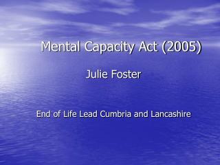 Mental Capacity Act (2005)