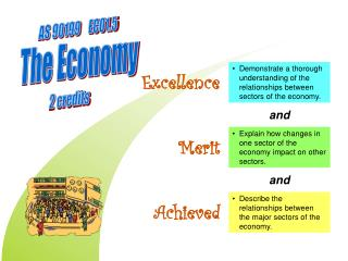 Describe the relationships between the major sectors of the economy.